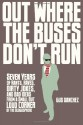 Out Where The Buses Don't Run - Gus Sanchez