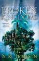 The Broken Kingdoms - N.K. Jemisin