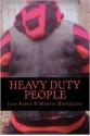 Heavy Duty People - Martin Robertson, Iain Parke