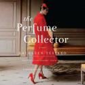 The Perfume Collector: A Novel (Audio) - Kathleen Tessaro