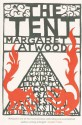 The Tent - Margaret Atwood
