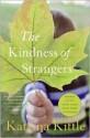 The Kindness of Strangers - Katrina Kittle