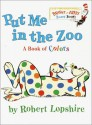 Put Me In the Zoo (Bright & Early Board Books(TM)) - Robert Lopshire