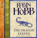 Dragon Keeper - Robin Hobb, Saskia Butler