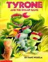 Tyrone and the Swamp Gang - Hans Wilhelm