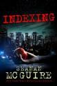 Indexing - Seanan McGuire