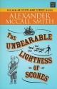 The Unbearable Lightness of Scones - Alexander McCall Smith