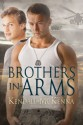 Brothers in Arms - Kendall McKenna