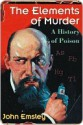 The Elements of Murder - John Emsley