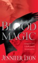 Blood Magic - Jennifer Lyon