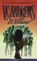 Willow - V.C. Andrews