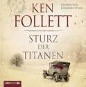 Sturz der Titanen - Ken Follett, Johannes Steck, Andy Matern