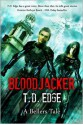Bloodjacker: A Bellers Tale - T.D. Edge