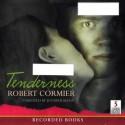 Tenderness - Robert Cormier, Jennifer Ikeda
