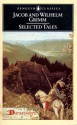 Selected Tales - Jacob Grimm