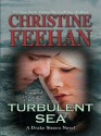 Turbulent Sea (Drake Sisters, Book 6) - Christine Feehan
