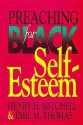 Preaching for Black Self-Esteem - Henry Mitchell, Emil Thomas