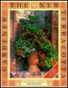 The New Terracotta Gardener: Creative Ideas from Leading Gardeners - Andrew Lawson