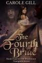 The Fourth Bride (The Blackstone Vampires Series, #4) - Carole Gill