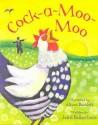 Cock A Moo Moo - Juliet Dallas-Conté
