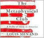 The Metaphysical Club - Louis Menand, Henry Leyva