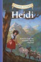 Heidi (Classic Starts Series) - Johanna Spyri, Arthur Pober, Jamel Akib, Lisa Church