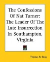 The Confessions of Nat Turner - Nat Turner