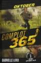 Oktober (Complot 365, #10) - Gabrielle Lord, Rebecca Young, Kris Eikelenboom