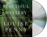 The Beautiful Mystery - Louise Penny, Ralph Cosham