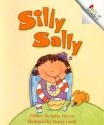 Silly Sally (A Rookie Reader) - Betsy Franco