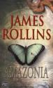 Amazonia (Thriller) (French Edition) - James Rollins, Leslie Boitelle