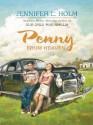 Penny from Heaven - Jennifer L. Holm