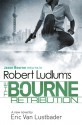The Bourne Retribution (Bourne, #11) - Eric Van Lustbader