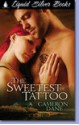 The Sweetest Tattoo - Cameron Dane