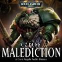 Malediction (Dark Angels Audio Drama) - C.Z. Dunn