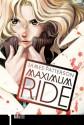 Maximum Ride: The Manga, Vol. 1 - James Patterson, NaRae Lee