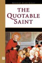 The Quotable Saint - Rosemary Ellen Guiley