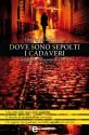 Dove sono sepolti i cadaveri (eNewton Narrativa) (Italian Edition) - Christopher Brookmyre