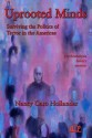 Uprooted Minds: Surviving the Politics of Terror in the Americas (Relational Perspectives Book Series) - Nancy Caro Hollander