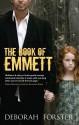The Book of Emmett - Deborah Forster
