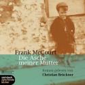 Die Asche Meiner Mutter Roman - Christian Brückner, Frank McCourt