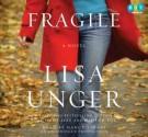 Fragile - Lisa Unger, Nancy Linari