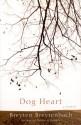 Dog Heart: A Memoir - Breyten Breytenbach, Andrea De Carlo, Drenka Willen, William Weaver