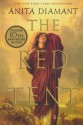 The Red Tent: A Novel - Anita Diamant