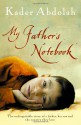 My Father's Notebook - Kader Abdolah
