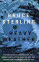 Heavy Weather - Bruce Sterling