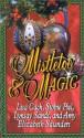 Mistletoe & Magic - Lisa Cach, Stobie Piel, Lynsay Sands, Amy Elizabeth Saunders