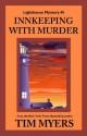 Innkeeping with Murder (The Lighthouse Inn Mysteries) - Tim Myers