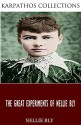 The Great Experiments of Nellie Bly - Nellie Bly