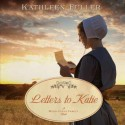 Letters to Katie (Audio) - Kathleen Fuller, Ann Richardson